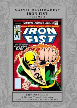 Marvel Masterworks: Iron Fist - Volume 2