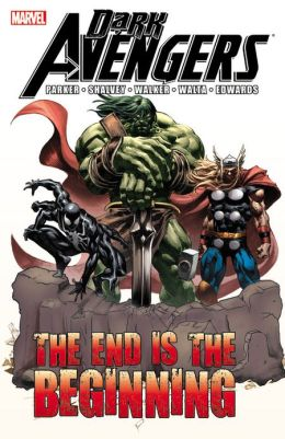 Dark Avengers: The End is the Beginning