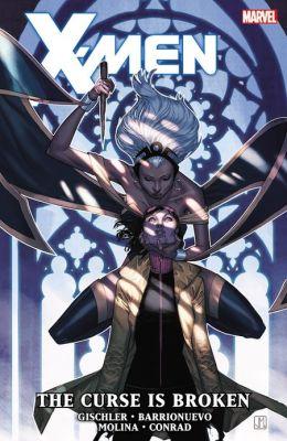X-Men: The Curse is Broken