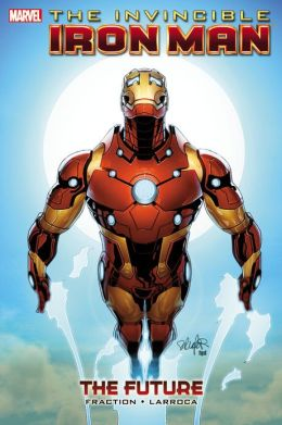 Invincible Iron Man - Volume 11: The Future