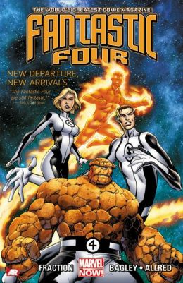 Fantastic Four - Volume 1: New Departure, New Arrivals (Marvel Now)