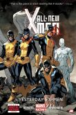 Book Cover Image. Title: All-New X-Men - Volume 1:  Here Comes Yesterday (Marvel Now Series), Author: Brian Michael Bendis