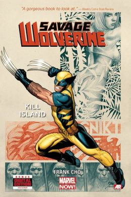 Savage Wolverine - Volume 1: Kill Island