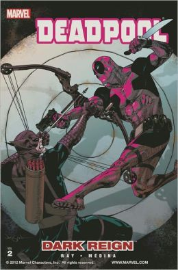 Deadpool, Volume 2: Dark Reign