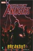 Book Cover Image. Title: New Avengers, Volume 1:  Breakout, Author: Brian Michael Bendis
