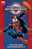 Book Cover Image. Title: Ultimate Spider-Man, Volume 1:  Power and Responsibility, Author: Brian Michael Bendis