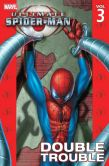 Book Cover Image. Title: Ultimate Spider-Man, Volume 3:  Double Trouble, Author: Brian Michael Bendis