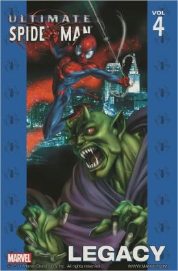 Ultimate Spider-Man, Volume 4: Legacy