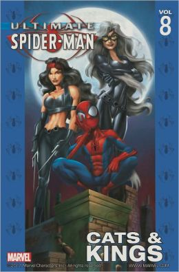 Ultimate Spider-Man, Volume 8: Cats and Kings
