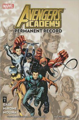 Avengers Academy Volume 1: Permanent Record