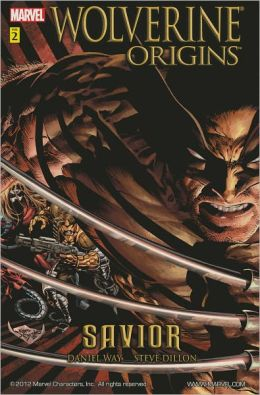 Wolverine Origins, Volume 2: Savior