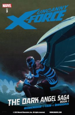 Uncanny X-Force Volume 3: Dark Angel Saga Book 1