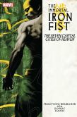 Book Cover Image. Title: Immortal Iron Fist Vol. 2:  The Seven Capital Cities of Heaven, Author: Ed Brubaker