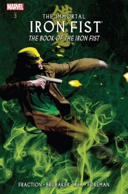 Immortal Iron Fist Volume3: The Book Of Iron Fist