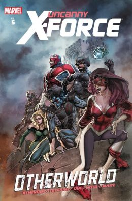 Uncanny X-Force Volume 5: Otherworld
