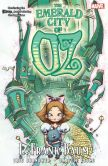 Book Cover Image. Title: Oz:  The Emerald City of Oz, Author: L. Frank Baum