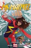 Book Cover Image. Title: Ms. Marvel Vol. 3:  Crushed, Author: Marvel Comics