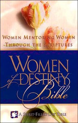 Women of Destiny Bible-NKJ: Women Mentoring Women Through the Scriptures