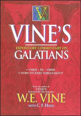 Vine's Expository Commentary on Galatians