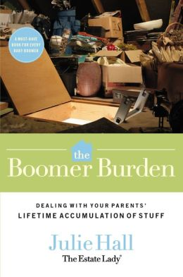 Boomer Burden: Dealing with Your Parents' Lifetime Accumulation of Stuff