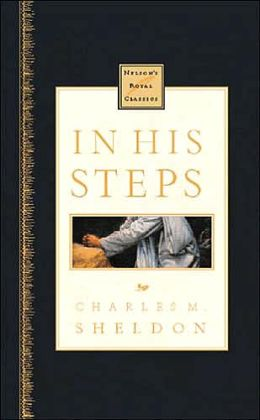 In His Steps: Nelson's Royal Classics