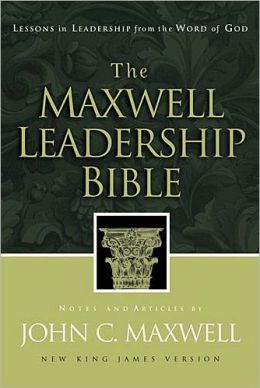 The Maxwell Leadership Bible: New King James Version (NKJV)