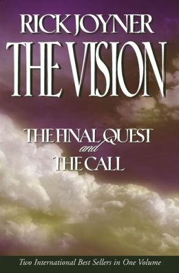 The Vision: A Two-in-One Volume of The Final Quest and The Call