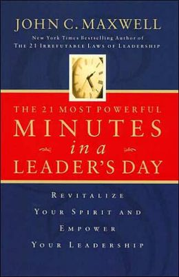 The 21 Most Powerful Minutes in a Leader's Day: Revitalize Your Spirit and Empower Your Leadership (2 Cassettes)