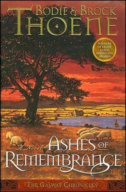 Ashes of Remembrance (Galway Chronicles Series #3)