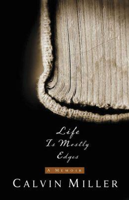 Life Is Mostly Edges: A Memoir