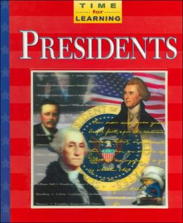 Presidents: Time for Learning