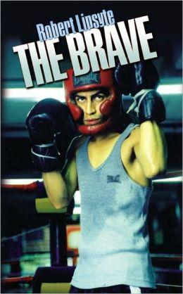 The Brave (Turtleback School & Library Binding Edition)