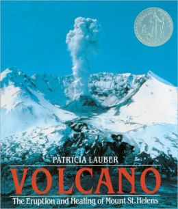 Volcano: The Eruption And Healing Of Mount St. Helens (Turtleback School & Library Binding Edition)