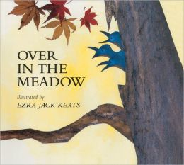 Over In The Meadow (Turtleback School & Library Binding Edition)