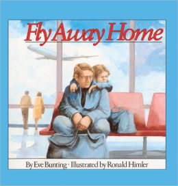 Fly Away Home (Turtleback School & Library Binding Edition)