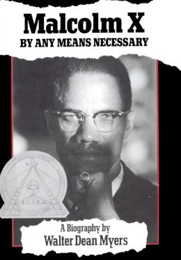 Malcolm X: By Any Means Necessary (Turtleback School & Library Binding Edition)