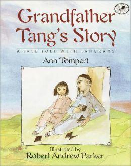 Grandfather Tang's Story (Turtleback School & Library Binding Edition)