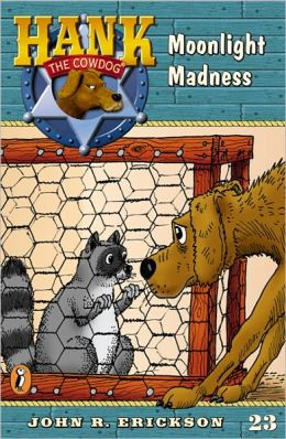 Moonlight Madness (Hank the Cowdog Series #23) (Turtleback School & Library Binding Edition)