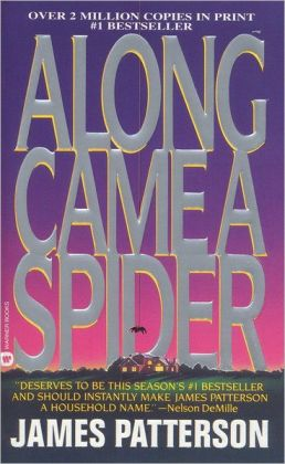 Along Came a Spider (Turtleback School & Library Binding Edition)