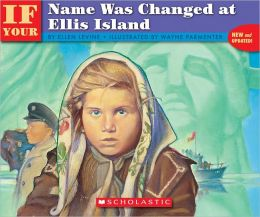 If Your Name Was Changed At Ellis Island (Turtleback School & Library Binding Edition)