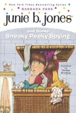 Junie B. Jones and Some Sneaky Peeky Spying (Junie B. Jones Series #4) (Turtleback School & Library Binding Edition)
