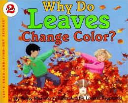 Why Do Leaves Change Color? (Turtleback School & Library Binding Edition)