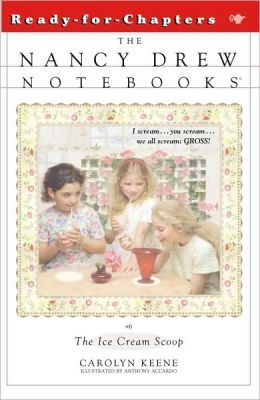 The Ice Cream Scoop (Nancy Drew Notebooks Series #6)