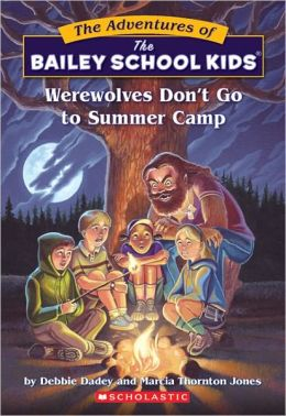 Werewolves Don't Go To Summer Camp (Turtleback School & Library Binding Edition)