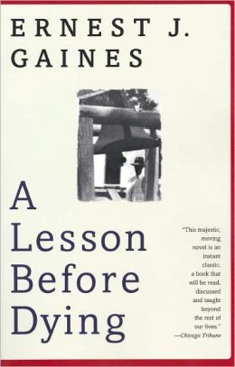 A Lesson before Dying (Turtleback School & Library Binding Edition)