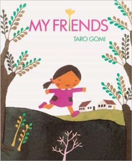 My Friends (Turtleback School & Library Binding Edition)
