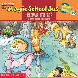 The Magic School Bus Blows Its Top (Turtleback School & Library Binding Edition)