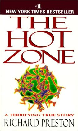 The Hot Zone: A Terrifying True Story (Turtleback School & Library Binding Edition)