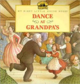 Dance at Grandpa's (Turtleback School & Library Binding Edition)