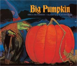 Big Pumpkin (Turtleback School & Library Binding Edition)